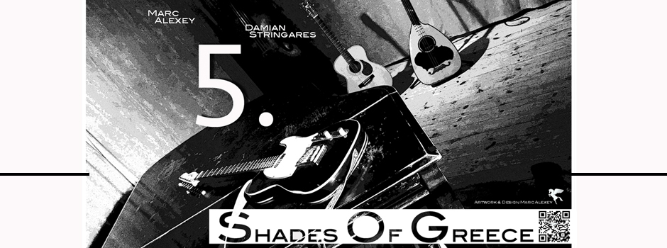 14.06.2016 – 5. Shades of Greece – le Club Gainsbourg