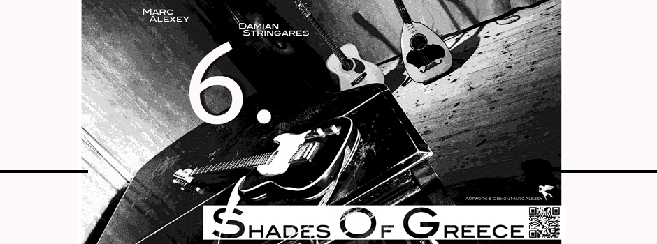 28.06.2016 – 6. Shades of Greece – le Club Gainsbourg