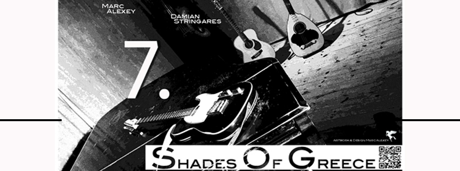 12.07.2016 – 7. Shades of Greece – le Club Gainsbourg